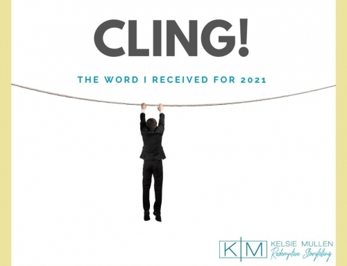 C L I N G – The Word I Received for 2021